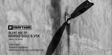 """Giorgio Gigli & VSK """"Silent Age EP"""""""
