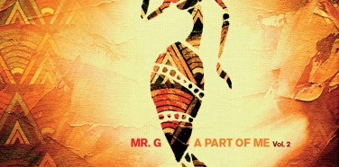 Record of the Week: Mr. G – A Part Of Me Vol.2
